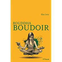 Bouddha Boudoir: Un roman feel good
