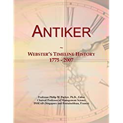 Antiker: Webster's Timeline History, 1775-2007