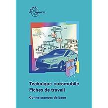 Technique automobile - Fiches de travail: Connaissances de base