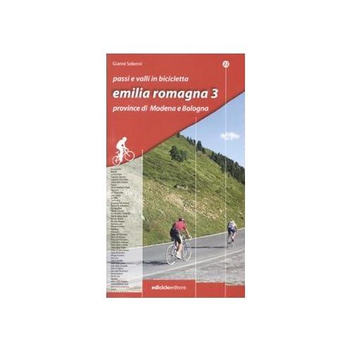 Passi E Valli In Bicicletta. Emilia Romagna: 3