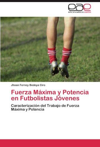 Libro Fuerza Máxima y Potencia en Futbolistas Jóvenes