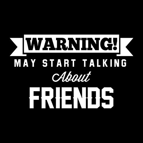 Warning May Start Talking About Friends Men's Hooded Sweatshirt Black