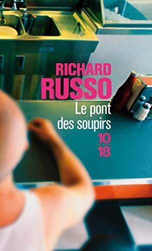 Le pont des soupirs par Richard RUSSO