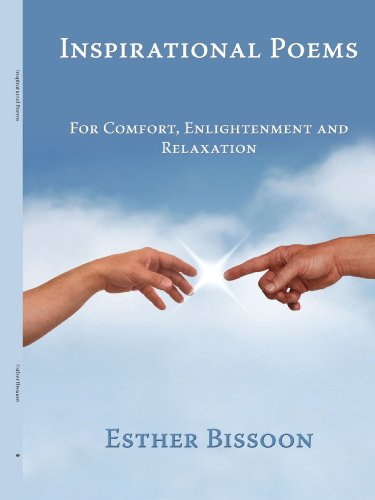 Inspirational Poems: For Comfort, Enlightenment and Relaxation