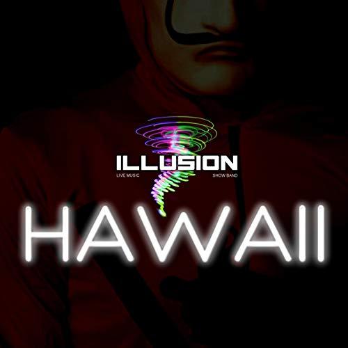 Hawaii Illusion (Hawaii)