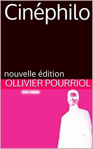 Couverture du livre Cinéphilo: nouvelle édition