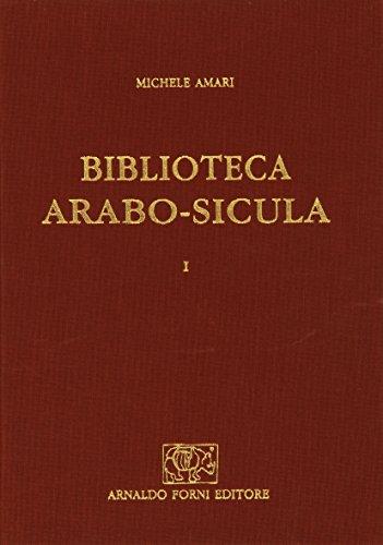 Biblioteca arabo-sicula... (rist. anast. 1880-1881) por Michele Amari