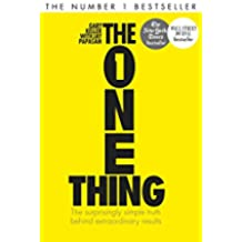 The One Thing: The surprisingly simple truth behind extraordinary results (Basic Skills) (English Edition)