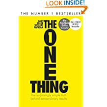 The One Thing: The Surprisingly Simple Truth Behind Extraordinary Results: Achieve your goals with one of the world's bestselling success books (Basic Skills)