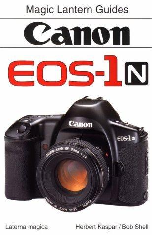 Canon EOS-1N (Magic Lantern Guides) by Herbert Kaspar (1995-08-02) por Herbert Kaspar