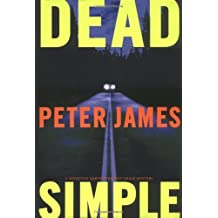 Dead Simple by Peter James (2005-12-14)