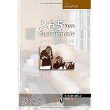 365 Tage Gastronomie: Tagebuch einer Gastwirtin