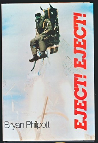 Eject! Eject! by Philpott, Bryan (1989) Hardcover
