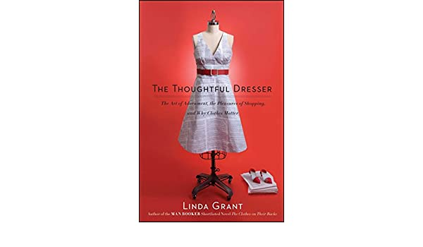 a004f28dfa Amazon.fr - The Thoughtful Dresser  The Art of Adornment