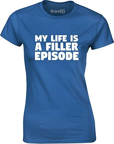 Brand88 - My Life is a Filler Episode, Mesdames T-shirt imprimé Bleu/Blanc