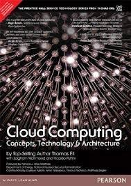 Cloud Computing: Concepts, Technology & Architecture, 1e