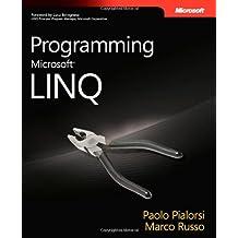 Programming Microsoft® LINQ (PRO-Developer)