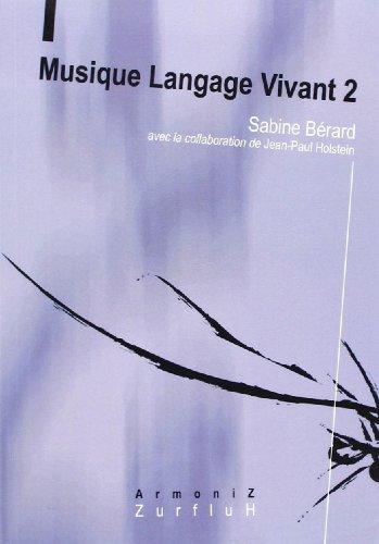 Musique, langage vivant vol 2