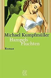 Hampels Fluchten by Michael Kumpfmuller (2002-07-01)