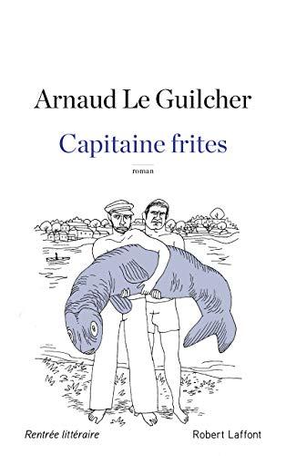 Capitaine frites par Arnaud LE GUILCHER