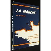 La Manche, du Havre à la Pointe St Mathieu en passant par les îles Anglo-normandes (Les Guides nautiques)