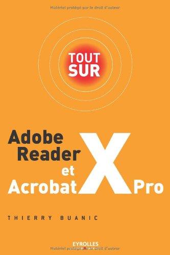 tout-sur-adobe-reader-x-et-acrobat-x-pro