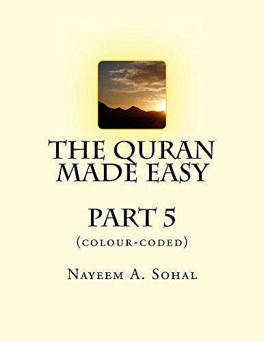 The Quran Explained (colour-coded) - Part 5 (The Quran Made Easy (colour-coded)) (English Edition) por Nayeem Sohal