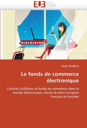 Le fonds de commerce électronique par Riadh TRABELSI