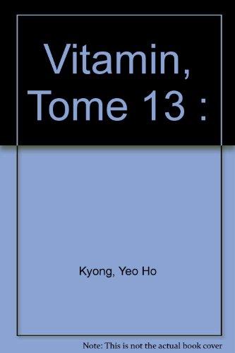 Vitamin, Tome 13 : par Yeo Ho Kyong
