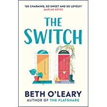 The Switch: The funny and utterly charming novel from the bestselling author of The Flatshare (English Edition)