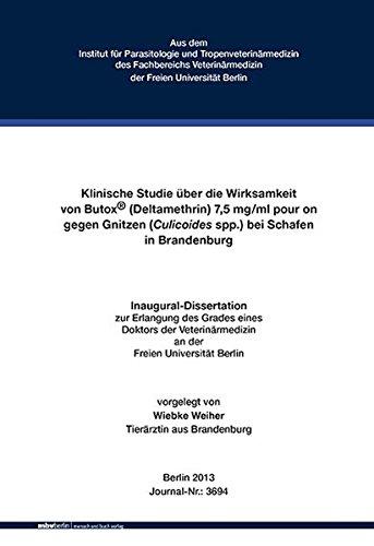 Klinische Studie über die Wirksamkeit von Butox® (Deltamethrin) 7,5 mg/ml pour on gegen Gnitzen (Culicoides spp.) bei Schafen in Brandenburg