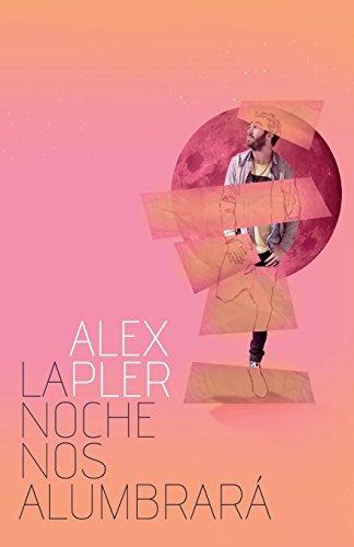Portada del libro La noche nos alumbrar?? by Alex Pler (2014-01-15)