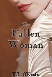 The Fallen Woman (A Regency Romance)