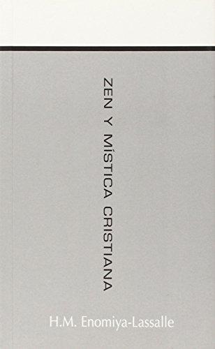 Descargar Libro Zen y mistica cristiana de H.M. Enomiya Lassalle