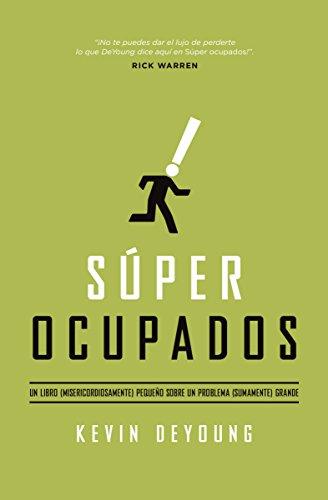 Super Ocupados: Un Libro Pequeno Sobre Un Problema Grande