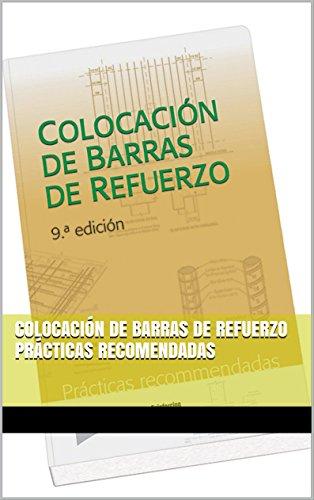 COLOCACIÓN DE BARRAS DE REFUERZO PRÁCTICAS RECOMENDADAS