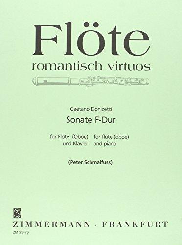 Sonate F-Dur: Flöte (Oboe) und Klavier. (Flöte romantisch virtuos)