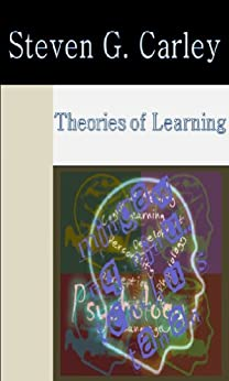 Theories of Learning by [Carley, Steven]