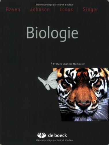 Biologie par Peter Raven, George-B Johnson, Jonathan Losos, Susan Singer
