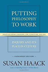 Putting Philosophy to Work: Inquiry and Its Place in Culture