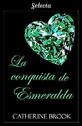 La conquista de Esmeralda. El amante de Jade, Joyas de la nobleza 04. 05 – Catherine Brook (Rom)  41TzB2cTMsL._UY250_