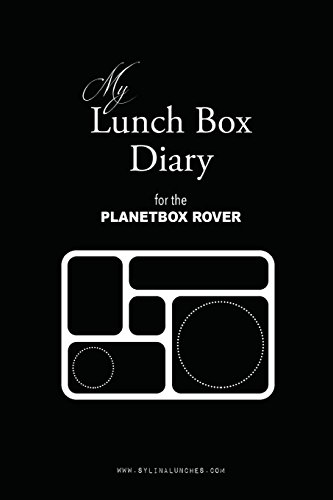 My Lunch Box Diary for the Planetbox Rover