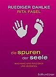 Die Spuren der Seele: Was Hand und Fuß über uns verraten (Einzeltitel)