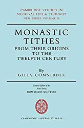 [(Monastic Tithes : From Their Origins to the Twelfth Century)] [By (author) Giles Constable] published on (September, 2008)