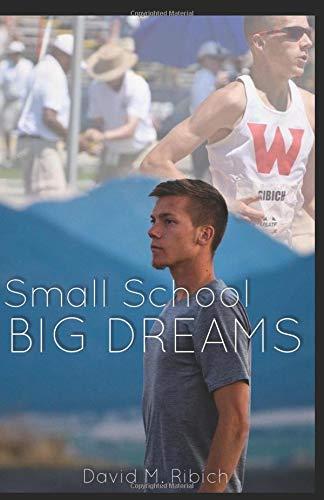 Small School Big Dreams por Mr. D. M. Ribich