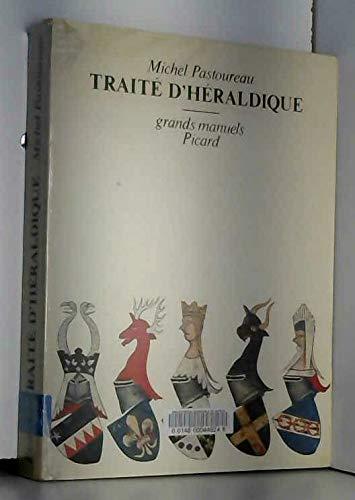 Traité d'héraldique (Grands manuels Picard)