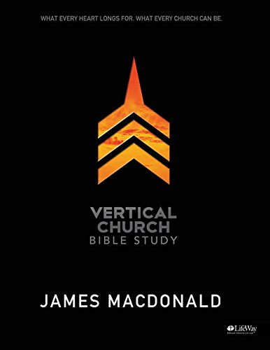 vertical-church-what-every-heart-longs-for-what-every-church-can-be-member-book