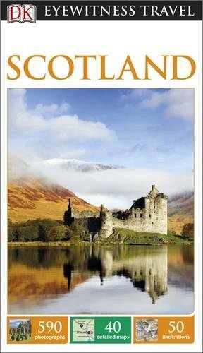 Scotland. Eyewitness Travel Guide