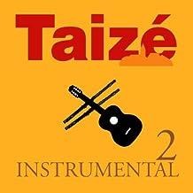 Taizé: Instrumental Vol.2