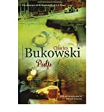 [(Pulp: A Novel)] [ By (author) Charles Bukowski ] [March, 2009]